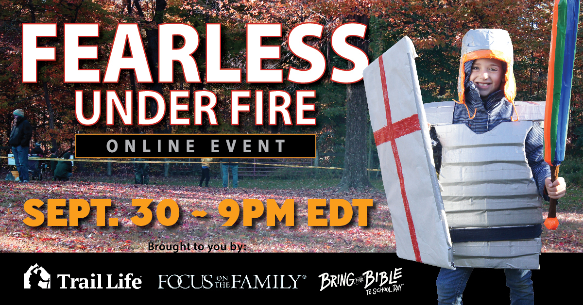Trail LifeUSAand Focus on the Family Unite to Bring 'Fearless Under Fire' Event this Thursday